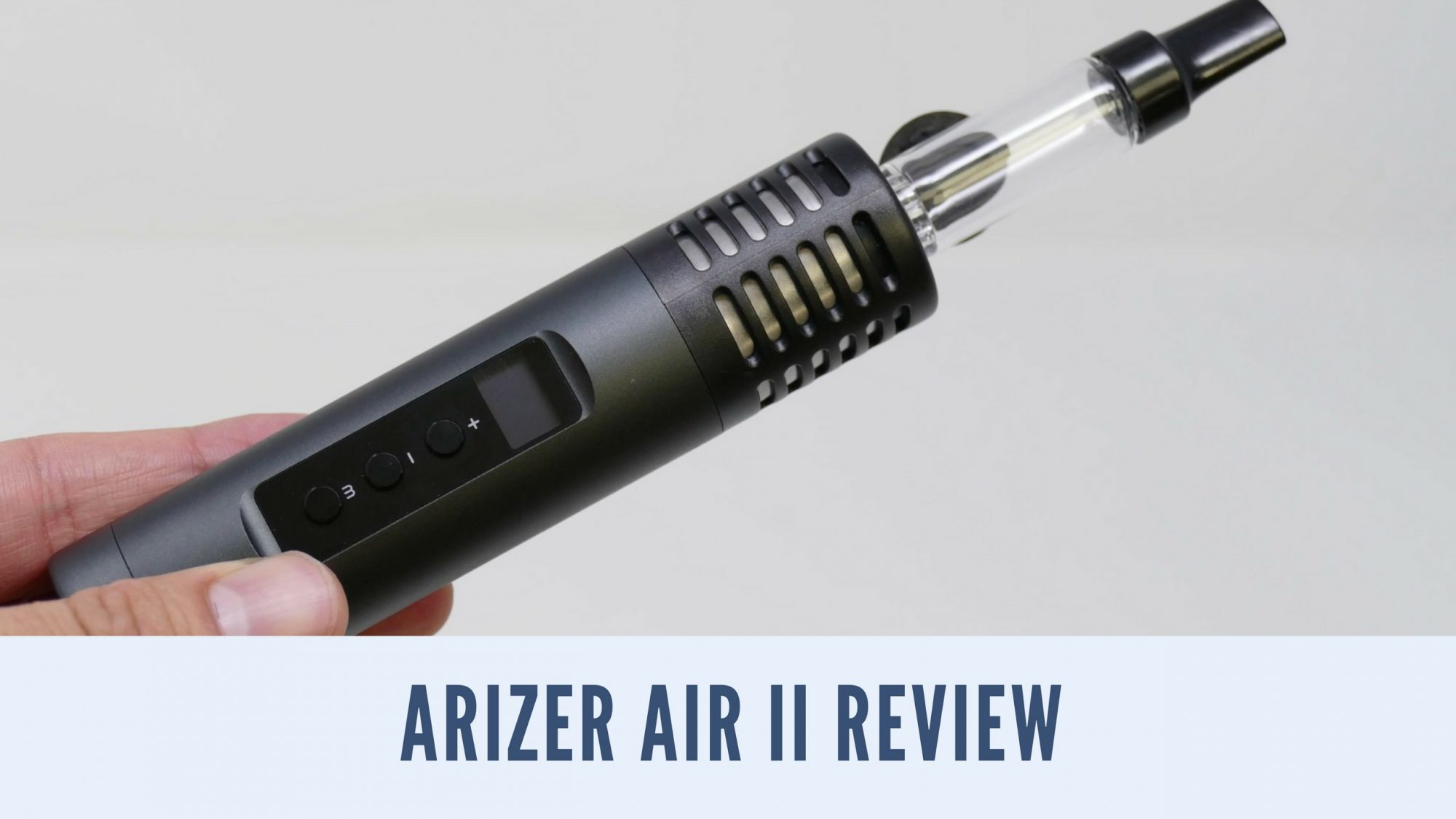 Arizer Air 2, Arizer Air 2 Review